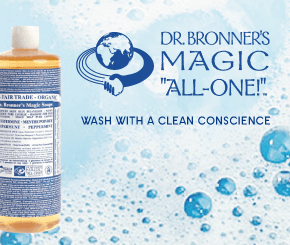 Dr. Bronner's organic & Fair Trade soap. The Nr. 1 organic soap in the U.S.A. and the first choice of many celebrities! >