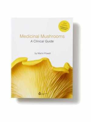 Medicinal Mushrooms / A Clinical Guide - Martin Powell