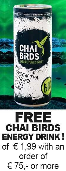 FREE Chai Birds Energy Drink of € 1,99,- with an order of € 75 or more.