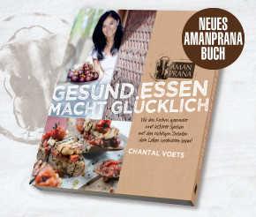 Amanprana Kochbuch - Gesund essen macht glücklich