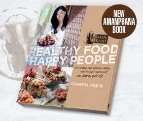 Amanprana book - Healthy Food, Happy People by Chantal Voets