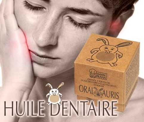 Oral & Auris, la huile de dents et d'oreilles